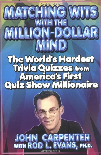 9780425183199: Matching Wits with the Million-Dollar Mind: The World;s Hardest Trivia Quizzes from America's First Quiz Show Millionaire