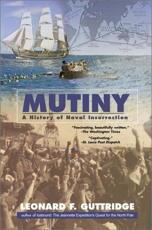 9780425183212: Mutiny: A History of Naval Insurrection