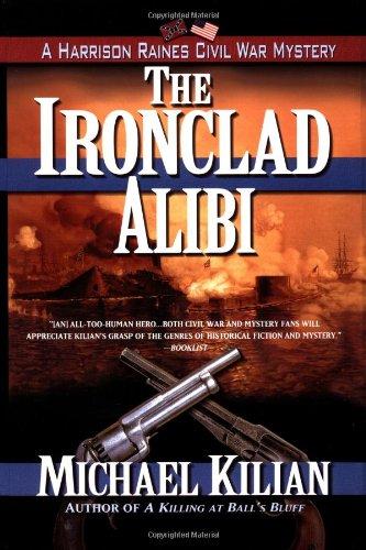 9780425183250: The Ironclad Alibi (Harrison Raines Civil War Mysteries, Book 3)