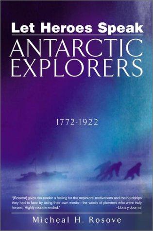 9780425183304: Let Heroes Speak: Antartic Explorers 1772-1922