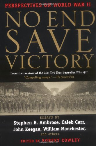 9780425183380: No End Save Victory: Perspectives on World War II