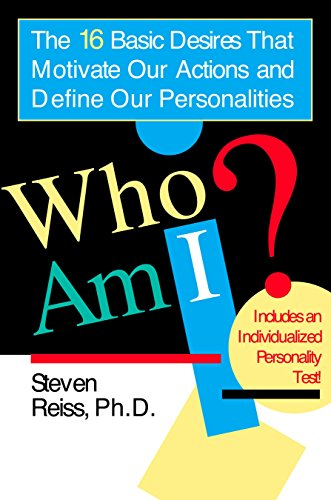 9780425183403: Who am I?: The 16 Basic Desires That Motivate Our Actions and Define Our Personality: The 16 Basic Desires That Motivate Our Actions and Define Our Personalities