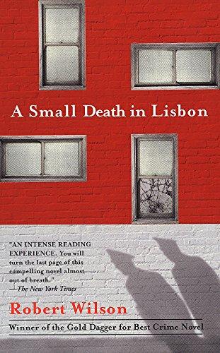 A Small Death in Lisbon: Wilson, Robert C.
