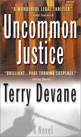 Uncommon Justice: Devane, Terry