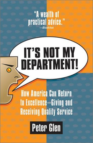 9780425184615: It's Not My Department!: How America can Return to Excellence--Giving an