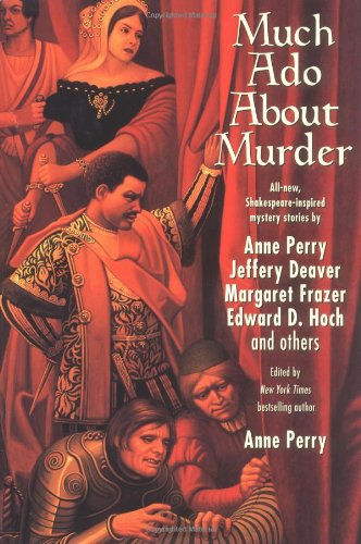 Much Ado About Murder ***SIGNED X10***: Anne Perry (Editor)