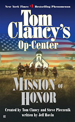 9780425186701: Mission of Honor (Tom Clancy's Op-Center, Book 9)