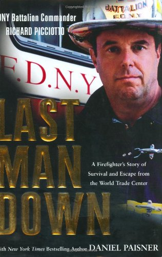 9780425186770: Last Man Down: A Firefighter's Story of Survival and Escape from the World Trade Center