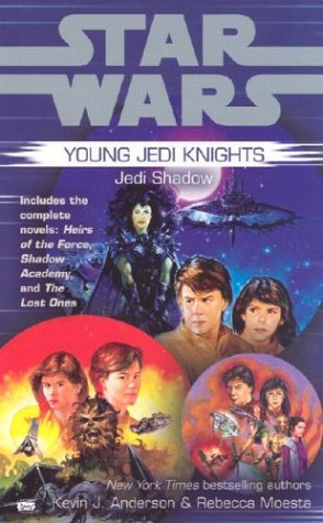 Jedi Shadow (Star Wars: Young Jedi Knights Trilogy 1):: Kevin J. Anderson; Rebecca Moesta