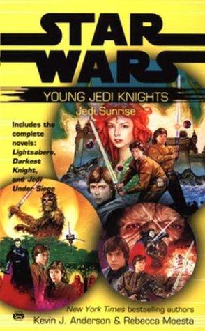 Jedi Sunrise (Young Jedi Knights): Kevin J. Andersen; Rebecca Moesta