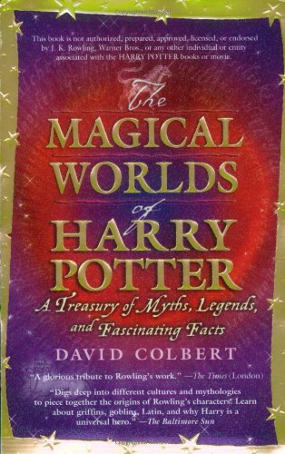 9780425187012: The Magical Worlds of Harry Potter: A Treasury of Myths, Legends, and Fascinating Facts