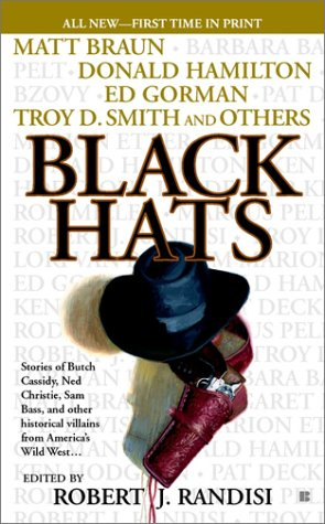 Black Hats; The Outlaw and the School Marm; The Road to Hell; The Man with a Charmed Life; Short ...