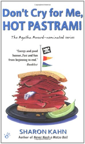 9780425187159: Don't Cry for Me, Hot Pastrami