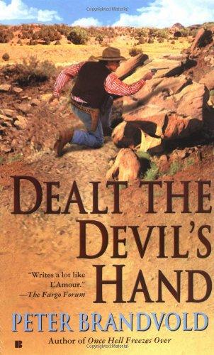 Dealt the Devil's Hand (Lou Prophet, Bounty Hunter): Brandvold, Peter