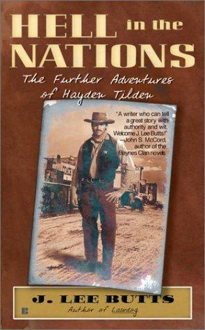 9780425187326: Hell in the Nations: The Further Adventures of Hayden Tilden
