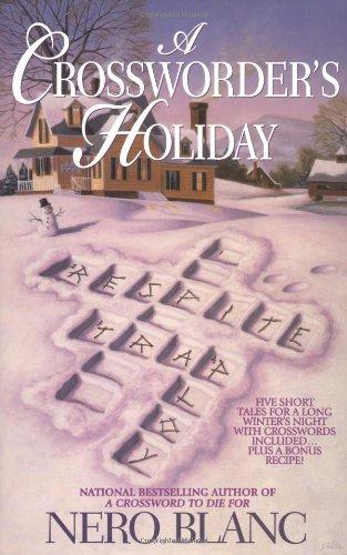 A Crossworder's Holiday: Nero Blanc (Hardcover, 2002): Blanc, Nero