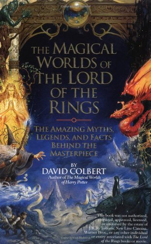 9780425187715: The Magical Worlds of the Lord of the Rings: The Amazing Myths, Legends, and Facts Behind the Masterpiece