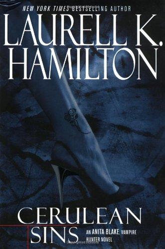 Cerulean Sins: Hamilton, Laurell K.