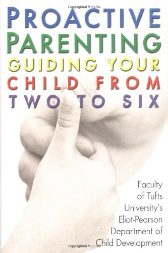 9780425188378: Proactive Parenting: Guiding Your Child from Two to Six