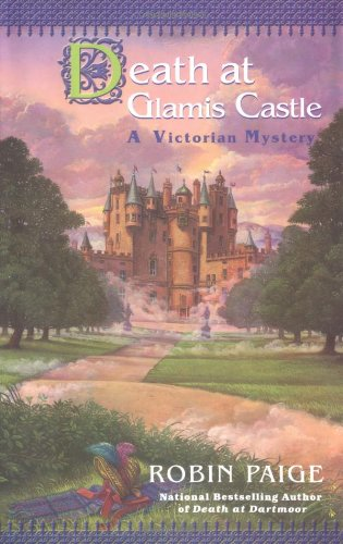 Death at Glamis Castle (Victorian Mysteries) (0425188477) by Robin Paige