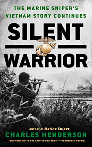 9780425188644: Silent Warrior: The Marine Sniper's Story Vietnam Continues