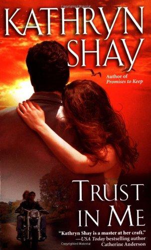 Trust In Me: Kathryn Shay