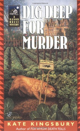 Dig Deep for Murder (Manor House Mysteries) (0425188868) by Kate Kingsbury