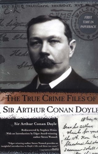 9780425189009: The True Crime Files of Sir Arthur Conan Doyle