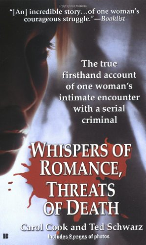 Whispers of Romance, Threats of Death (0425189570) by Carol Cook; Ted Schwartz