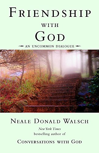 9780425189849: Friendship with God: An Uncommon Dialogue (Conversations with God Series)