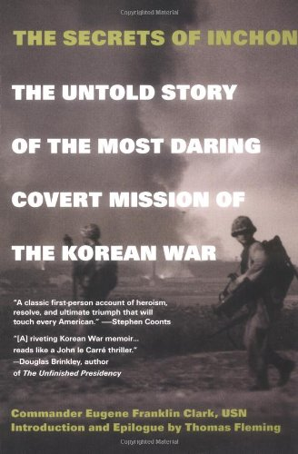 9780425190005: The Secrets of Inchon: The Untold Story of the Most Daring Covert Mission of the Korean War