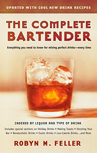 9780425190135: The Complete Bartender (Updated): Everything You Need to Know for Mixing Perfect Drinks, Indexed by Liquor and Type of Drink