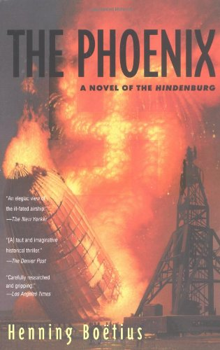9780425190173: The Phoenix: A Novel of the Hindenburg