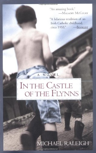 In the Castle of the Flynns: Michael Raleigh