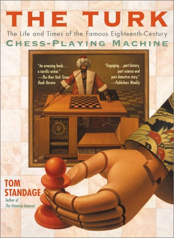 9780425190395: The Turk: The Life and Times of the Famous Eighteenth-Century Chess-Playing Machine