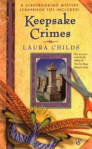 Keepsake Crimes (Scrapbooking Mystery Books): Childs, Laura