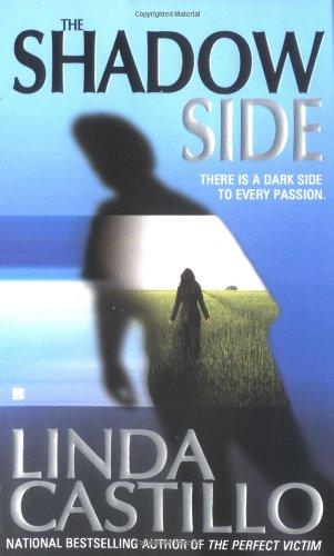 The Shadow Side (Berkley Sensation): Linda Castillo
