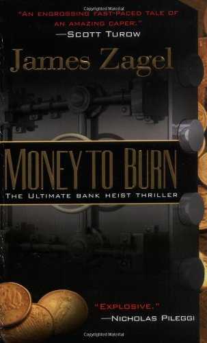 9780425191217: Money To Burn: The Ultimate Bank Heist Thriller