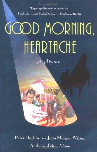 9780425191804: Good Morning, Heartache: A Philip Damon Mystery