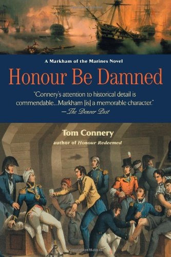 9780425191958: Honour Be Damned: A Markham of the Marines Novel