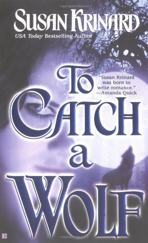 9780425192085: To Catch A Wolf (Historical Werewolf Series, Book 4)