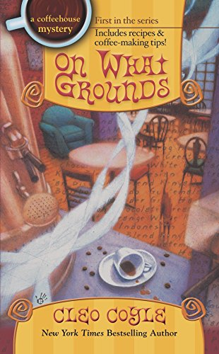 9780425192139: On What Grounds (Coffeehouse Mysteries, No. 1)