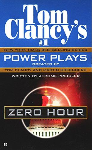 9780425192917: Zero Hour (Tom Clancy's Power Plays)