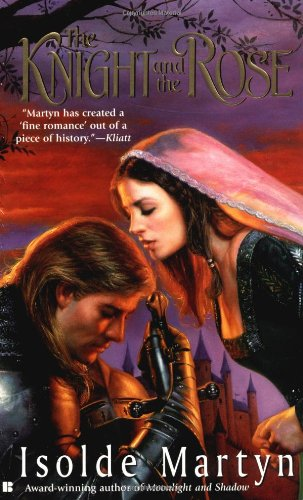 The Knight And The Rose (Berkley Sensation): Isolde Martyn