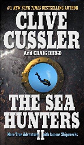 The Sea Hunters II: Cussler, Clive; Dirgo,