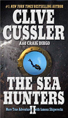 9780425193723: The Sea Hunters II: More True Adventures With Famous Shipwrecks