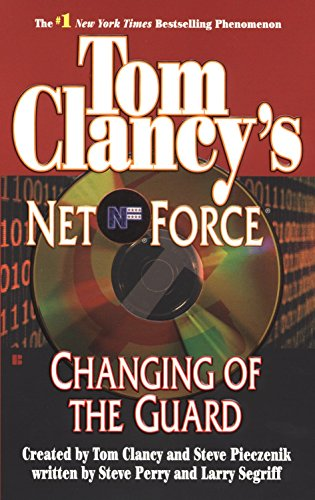 9780425193761: Changing of the Guard: Net Force 08
