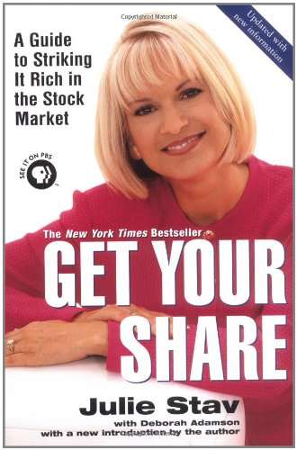 Get Your Share: A Guide to Striking: Julie Stav, Deborah