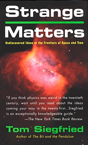 9780425194171: Strange Matters: Undiscovered Ideas at the Frontiers of Time and Space