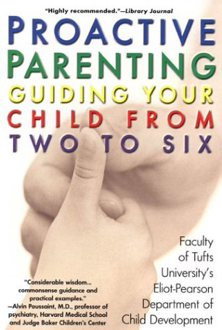 9780425194249: Proactive Parenting: Guiding your Child from Two to Six